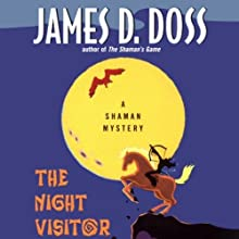 The Night Visitor: A Shaman Mystery (       UNABRIDGED) by James D. Doss Narrated by Romy Nordlinger