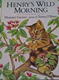 img - for Henry's Wild Morning book / textbook / text book