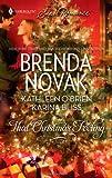 That Christmas Feeling (#1668) (0373716680) by Novak, Brenda / O'Brien, Kathleen / Bliss, Karina