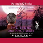The Sound and the Furry (       UNABRIDGED) by Spencer Quinn Narrated by Jim Frangione