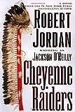 Cheyenne Raiders (0312864868) by Jordan, Robert
