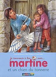 Je commence à lire avec Martine, Tome 18 : Martine et un chien du tonnerre