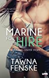 Marine For Hire (Front and Center) (Volume 1)