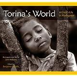 Torina's World: A Child's Life in Madagascar