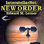 InterstellarNet: New Order, Book 2   Edward M. Lerner
