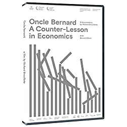 Oncle Bernard: A Counter-Lesson In Economics