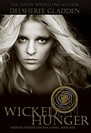 Wicked Hunger (Someone Wicked This Way Comes Book 1)