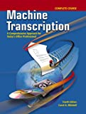 img - for Machine Transcription Complete Course w/ student CD + Audio CD MP3 Format book / textbook / text book