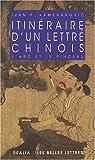 Itin�raire d'un lettr� chinois : L'arc et le pinceau par Kamenarovic
