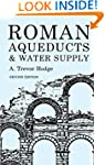 Roman Aqueducts & Water Supply