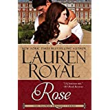 Rose: An Ashcroft Family Historical Romance (Flower Trilogy, Book 3) ~ Lauren Royal