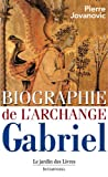 img - for Biographie de l'Archange Gabriel book / textbook / text book