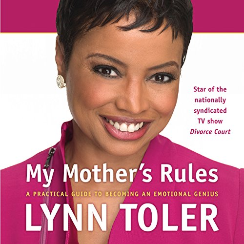 Download My Mother's Rules: A Practical Guide to Becoming an Emotional Genius
