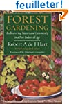 Forest Gardening: Rediscovering Natur...