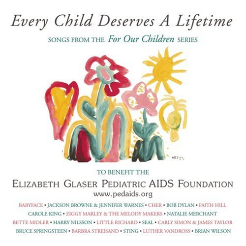 Every Child Deserves a Lifetime: Songs From