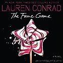 The Fame Game Hörbuch von Lauren Conrad Gesprochen von: Jenna Lamia
