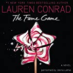 The Fame Game | Lauren Conrad