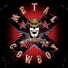 Metal Cowboy [Explicit]