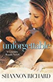 Unforgettable (A Country Roads Novel)