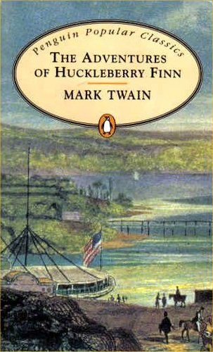 Adventures of Huckleberry Finn (Penguin Popular Classics), Twain, Mark