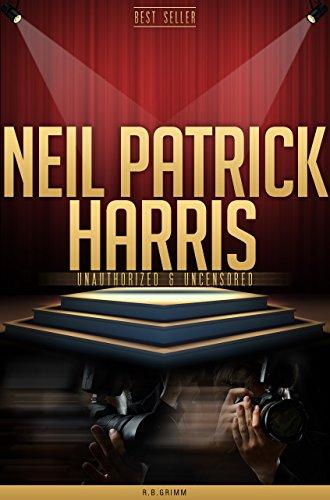Neil Patrick Harris Unauthorized & Uncensored