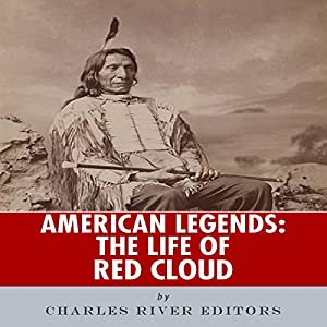 American Legends: The Life of Red Cloud Audiobook