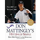 Don Mattingly Autographed Hitting Is Simple Book