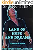 LAND OF HOPE AND DREAMS: A Must Read for Bruce Springsteen Fans: Bruce Springsteen in Ireland (English Edition)