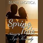 Spring Tide | Blair Erotica