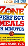Zone-Perfect Meals in Minutes