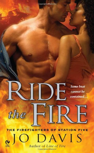 Image of Ride the Fire: The Firefighters of Station Five