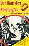 G�TTERD�MMERUNG (Der Ring des Nibelungen 4). Opernkrimi mit Original-Libretto