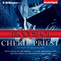 Bloodshot (       UNABRIDGED) by Cherie Priest Narrated by Natalie Ross