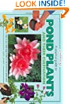 Pond Plants and Cultivation: A Practi...