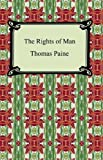 The Rights of Man [with Biographical Introduction]