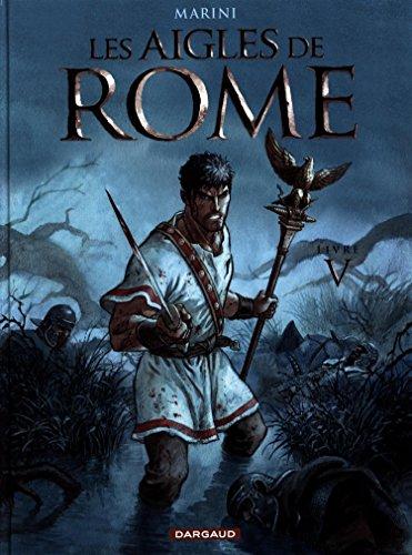 Aigles de Rome (5) : Les aigles de Rome. Livre V