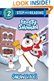 Snow Day! (Frosty the Snowman) (Step into Reading)