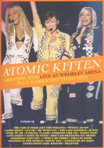 Atomic Kitten - Atomic Kitten: Greatest Hits Live - Zortam Music