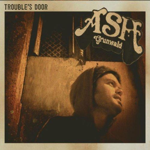 Ash Grunwald-Troubles Door-2012-pLAN9 Download