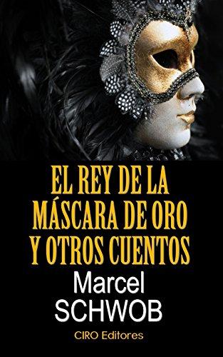 El Rey De La Máscara De Oro