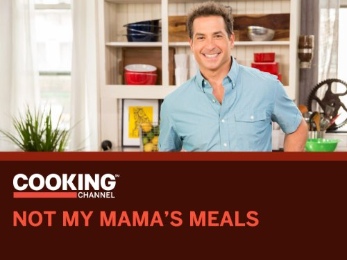 Not My Mama's Meals Season 4