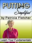 Putting Simplified (Golf Simplified)