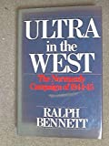 img - for Ultra in the West: The Campaign of 1944-45 book / textbook / text book