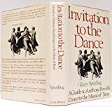 Invitation To The Dance: A Guide To Anthony Powell's Dance To The Music Of Time (0316809004) by Spurling, Hilary