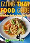 Eating Thai Food Guide (English Edition)