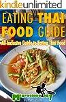 Eating Thai Food Guide (English Edition)
