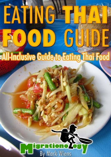 Eating Thai Food Guide by Migrationology
