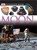 Eyewitness: Moon (DK Eyewitness Books) (0756645425) by Mitton, Jacqueline