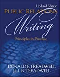 img - for Public Relations Writing: Principles in Practice: 1st (First) Edition book / textbook / text book