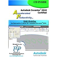 Autodesk Inventor 2010 Certified: Solid Modeling Training Course
